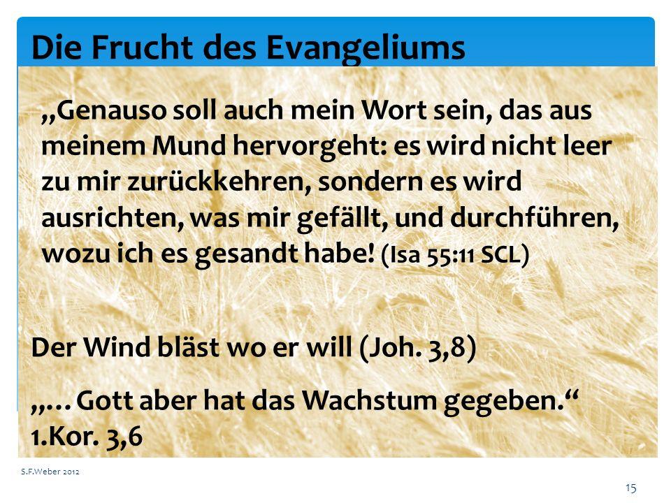 Die Frucht des Evangeliums