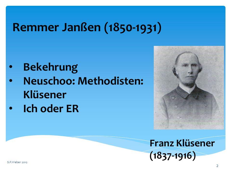 Remmer Janßen (1850-1931) Bekehrung Neuschoo: Methodisten: Klüsener