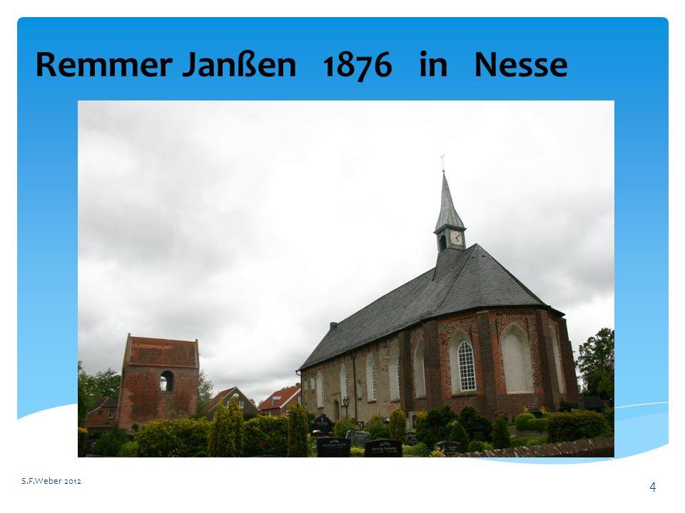 Remmer Janßen 1876 in Nesse S.F.Weber 2012