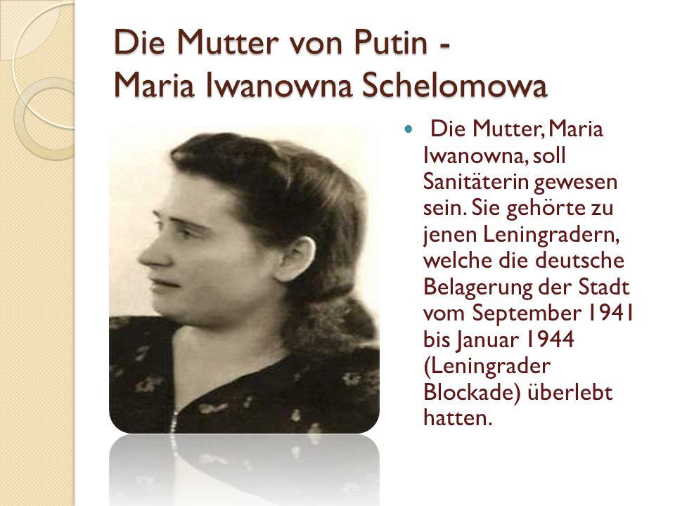 Die Mutter von Putin - Maria Iwanowna Schelomowa