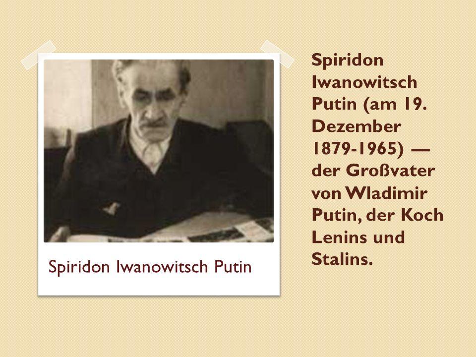 Spiridon Iwanowitsch Putin (am 19