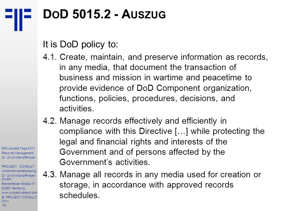 DoD 5015.2 - Auszug It is DoD policy to: