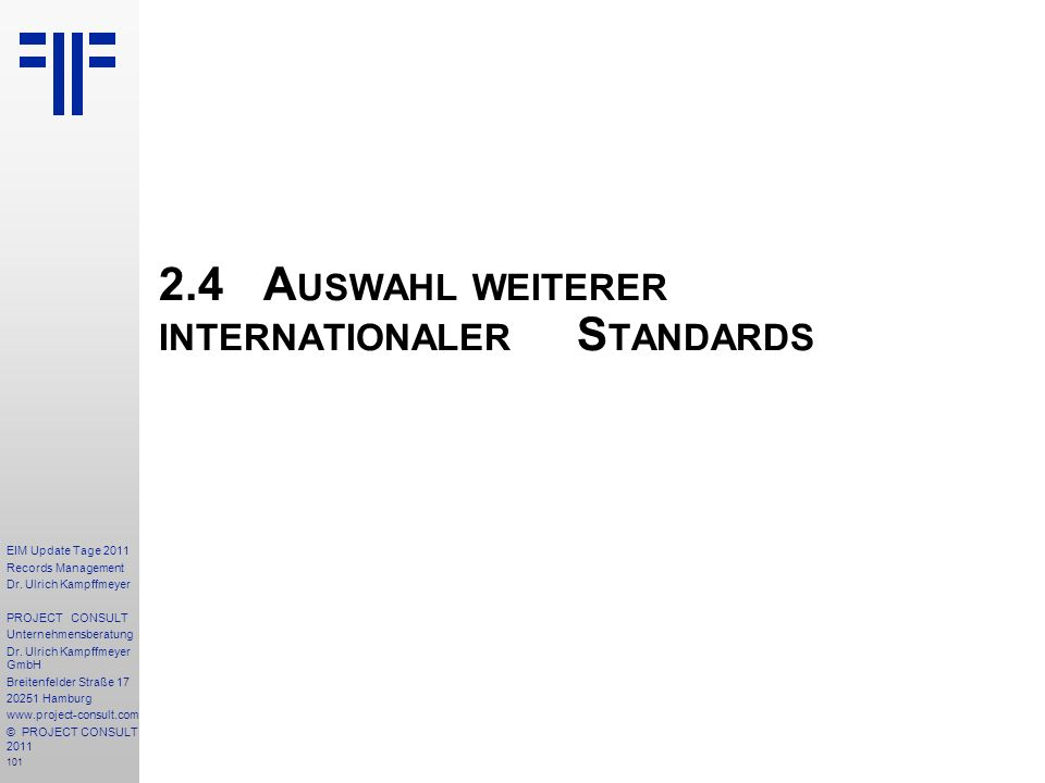 2.4 Auswahl weiterer internationaler Standards