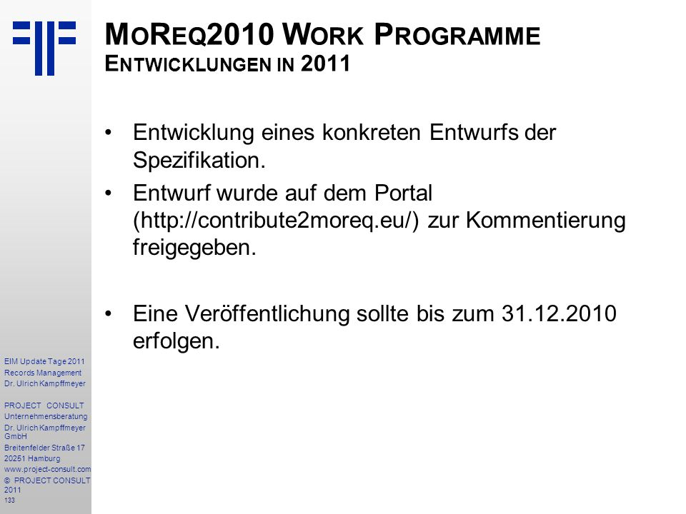 MoReq2010 Work Programme Entwicklungen in 2011