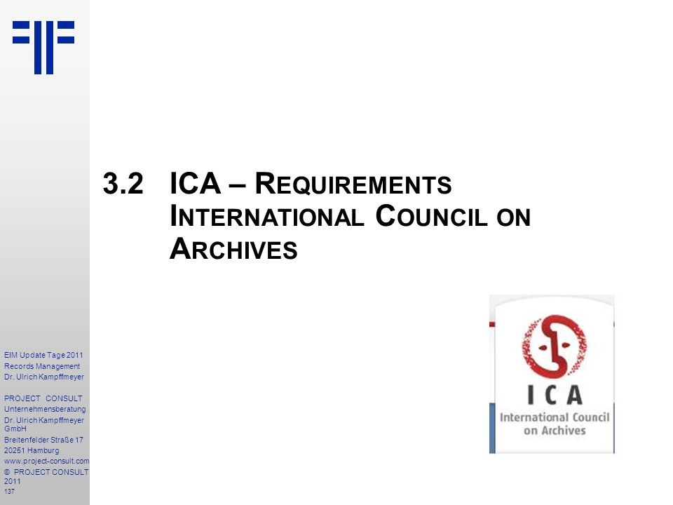 3.2 ICA – Requirements International Council on Archives