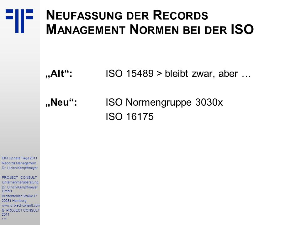 Neufassung der Records Management Normen bei der ISO