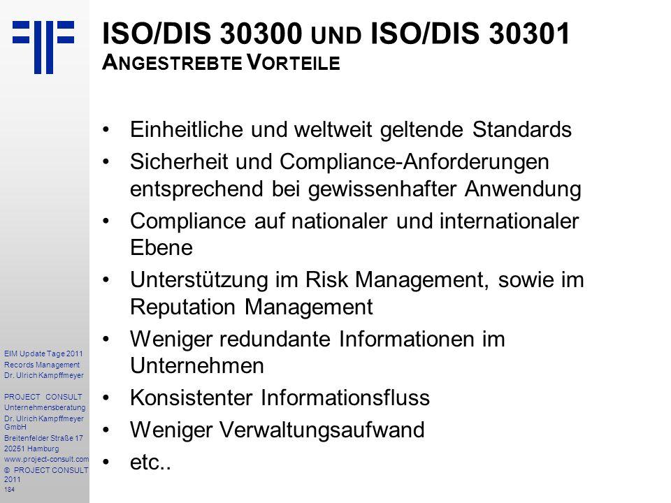 ISO/DIS 30300 und ISO/DIS 30301 Angestrebte Vorteile