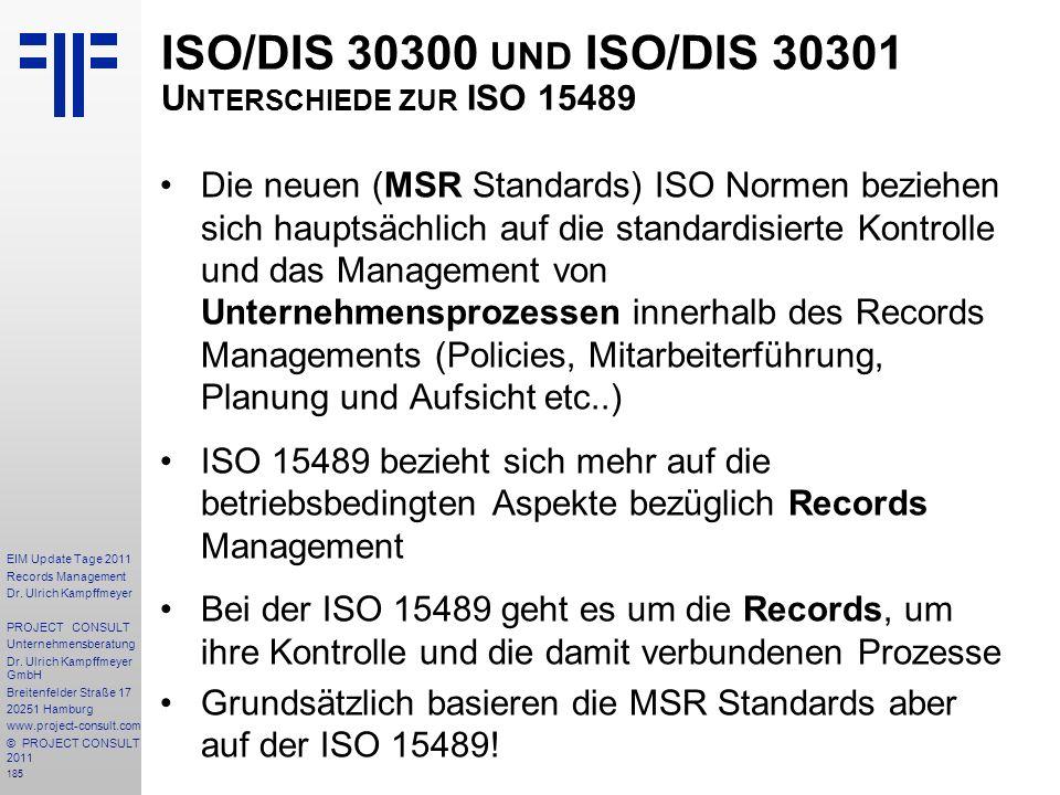 ISO/DIS 30300 und ISO/DIS 30301 Unterschiede zur ISO 15489