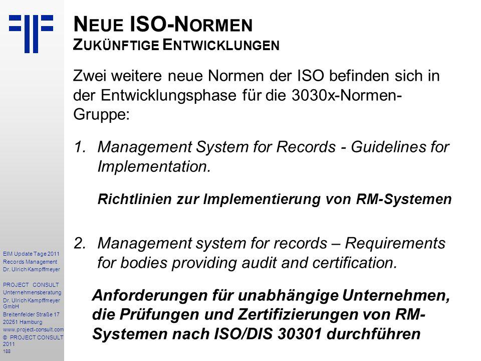 Neue ISO-Normen Zukünftige Entwicklungen