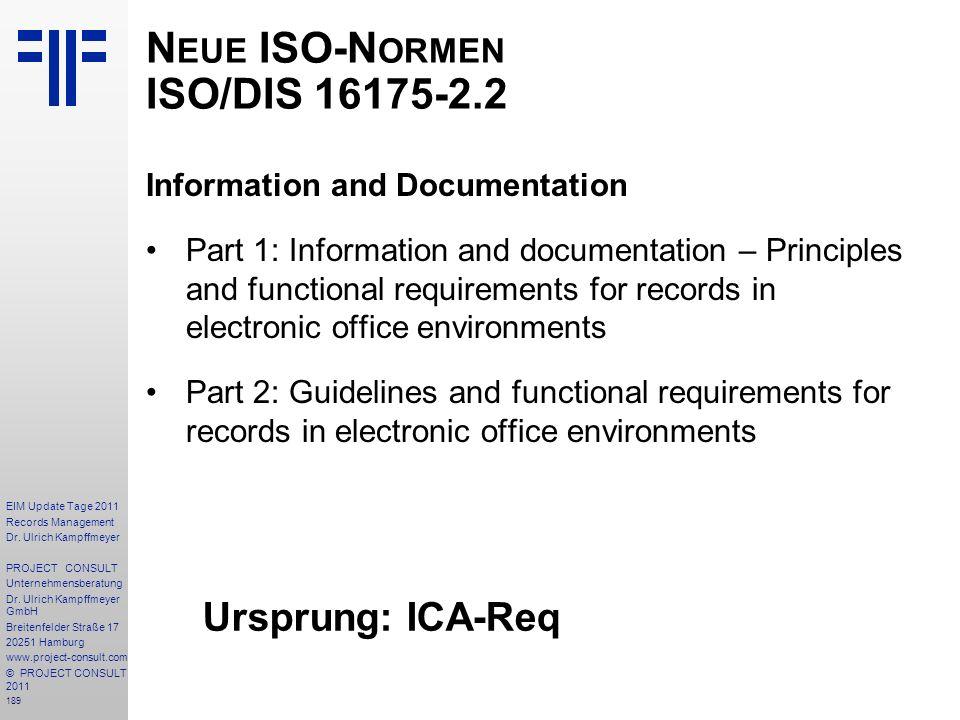 Neue ISO-Normen ISO/DIS 16175-2.2