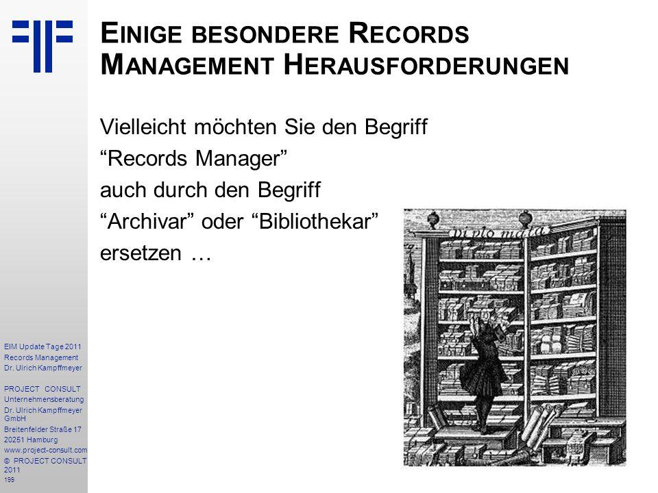 Einige besondere Records Management Herausforderungen