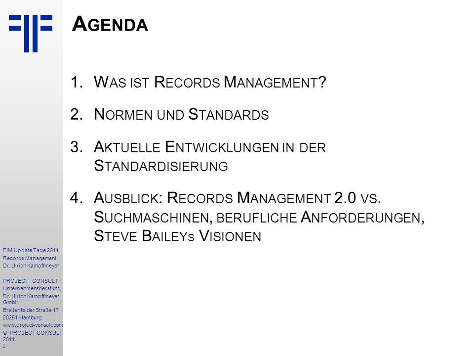 Agenda Was ist Records Management Normen und Standards