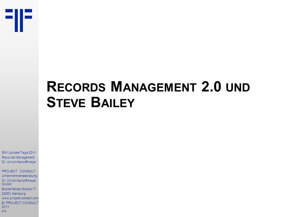 Records Management 2.0 und Steve Bailey