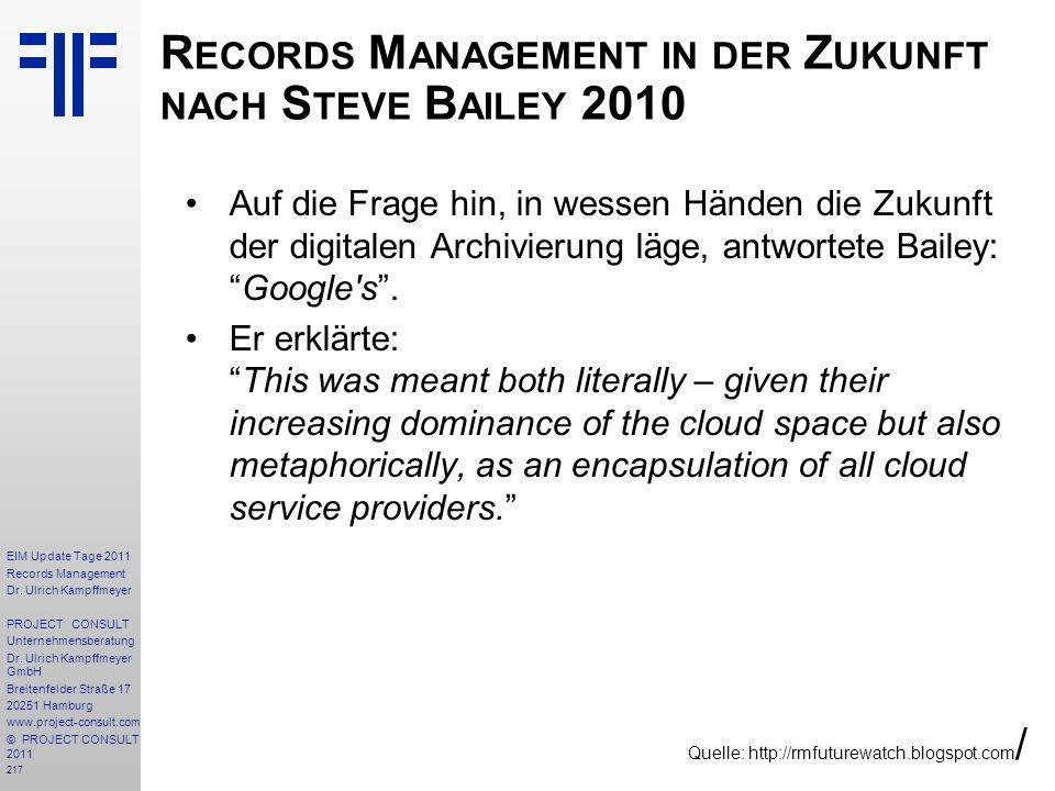 Records Management in der Zukunft nach Steve Bailey 2010