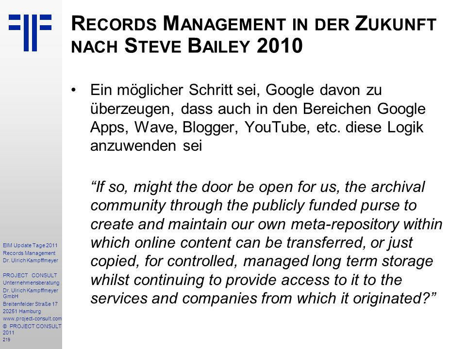 Records Management in der Zukunft nach Steve Bailey 2010