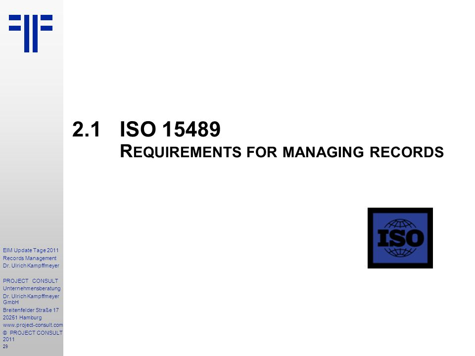 2.1 ISO 15489 Requirements for managing records