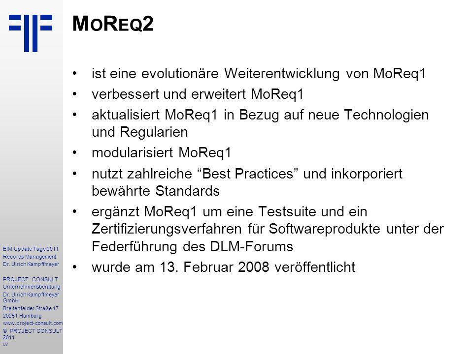 MoReq2 ist eine evolutionäre Weiterentwicklung von MoReq1
