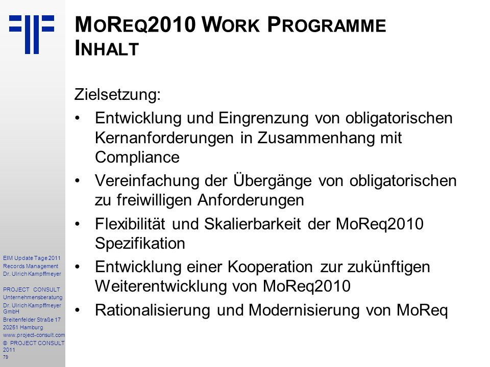 MoReq2010 Work Programme Inhalt