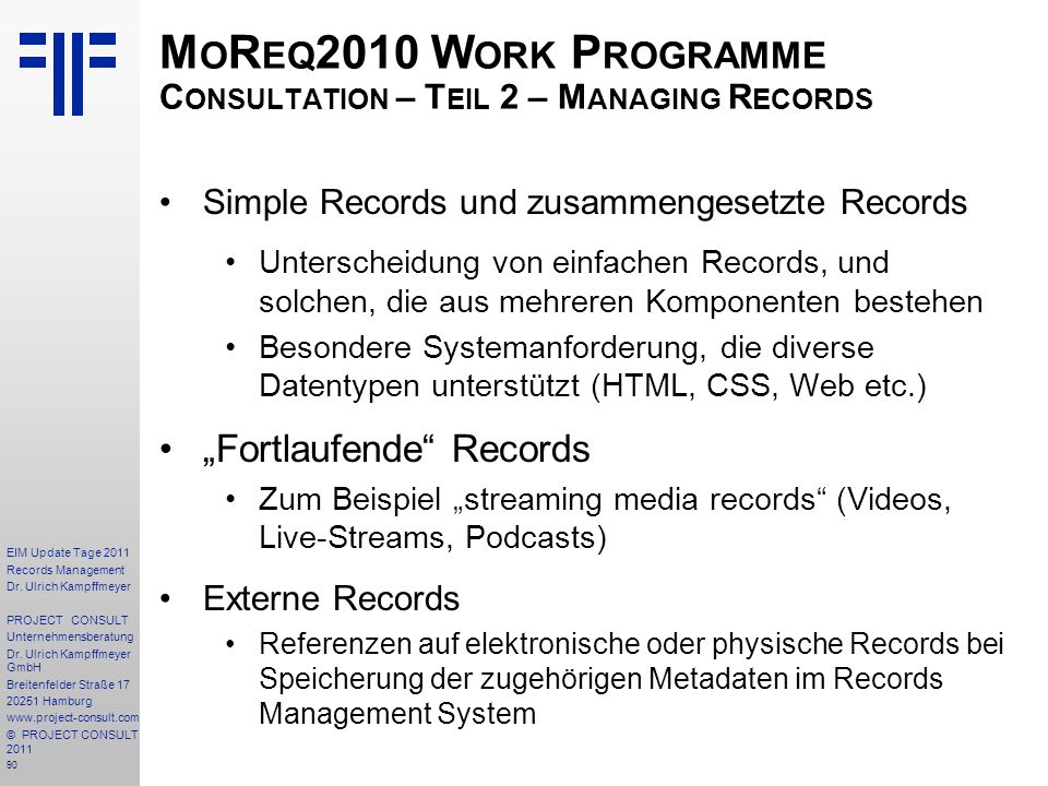 MoReq2010 Work Programme Consultation – Teil 2 – Managing Records