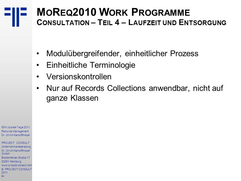 MoReq2010 Work Programme Consultation – Teil 4 – Laufzeit und Entsorgung