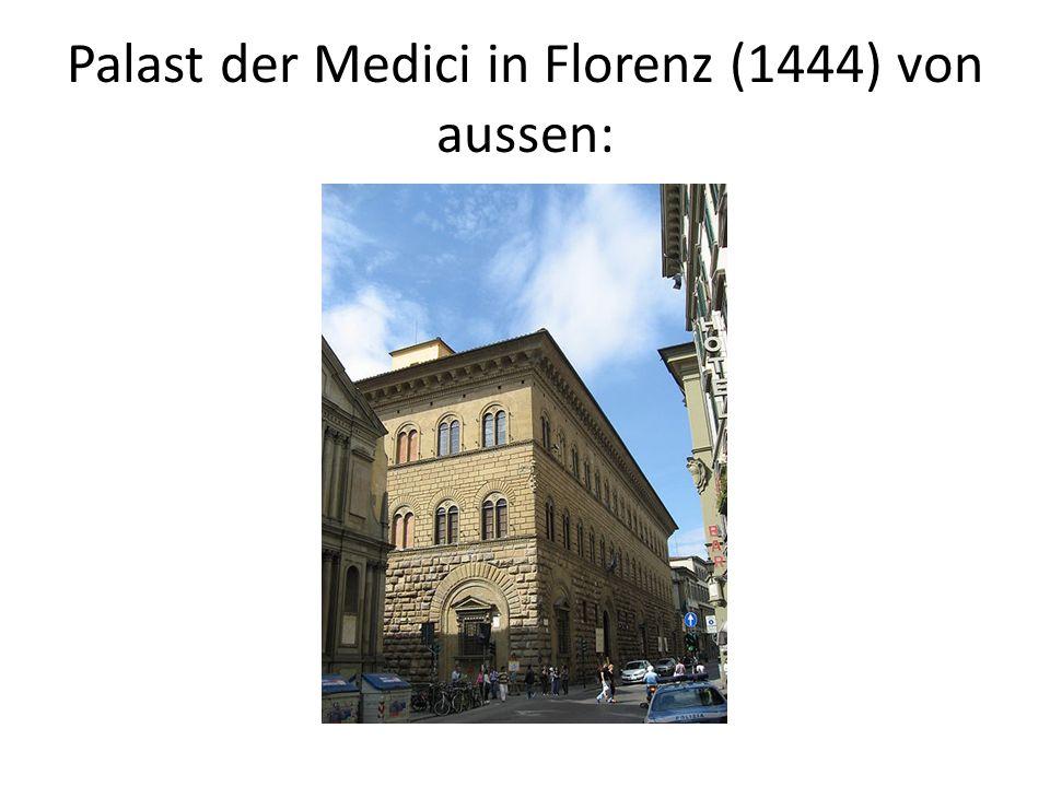 Palast der Medici in Florenz (1444) von aussen: