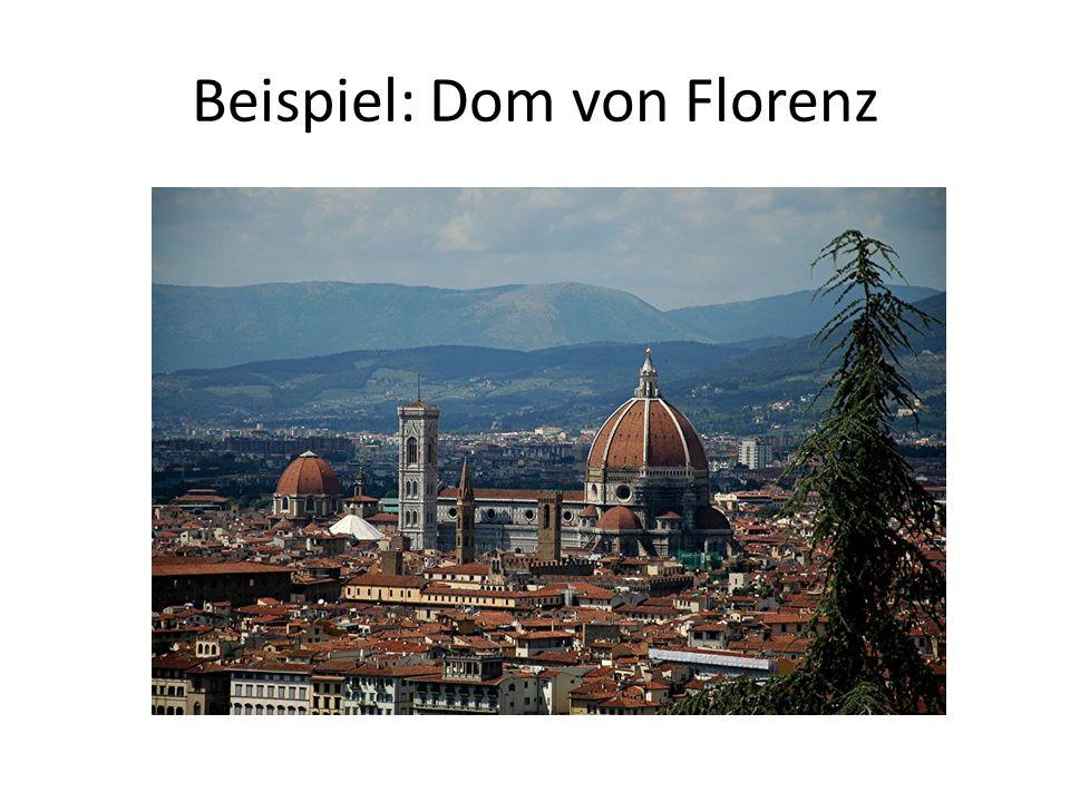 Beispiel: Dom von Florenz
