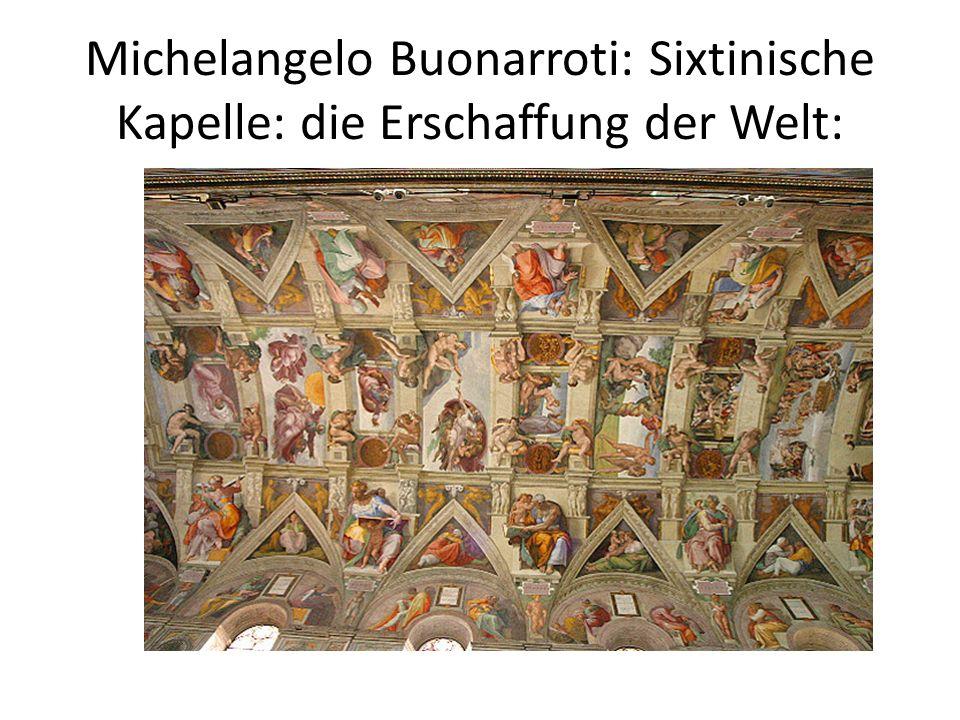 Michelangelo Buonarroti: Sixtinische Kapelle: die Erschaffung der Welt:
