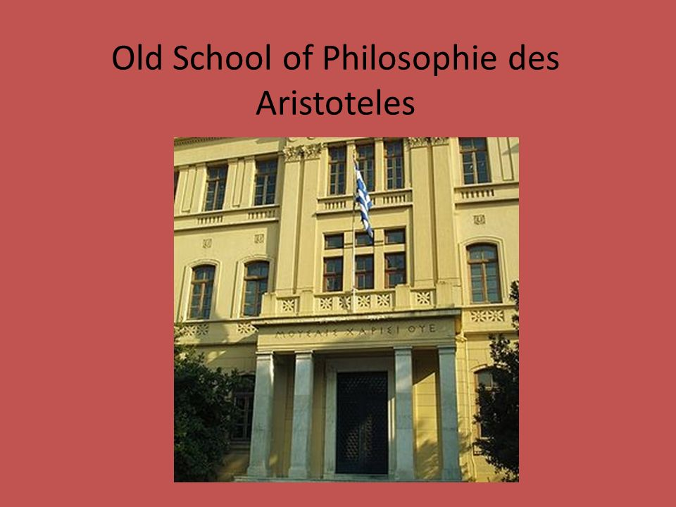 Old School of Philosophie des Aristoteles