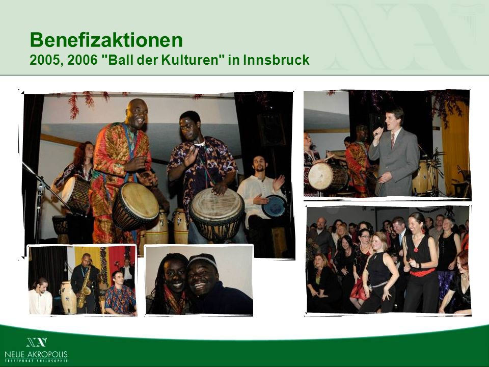 Benefizaktionen 2005, 2006 Ball der Kulturen in Innsbruck