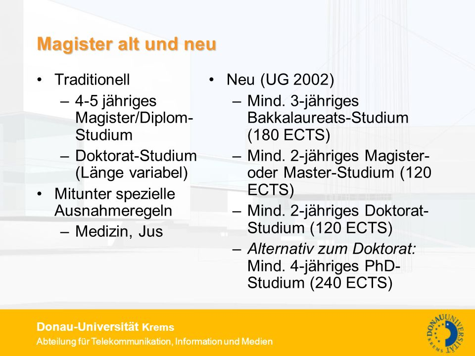 Magister alt und neu Traditionell 4-5 jähriges Magister/Diplom-Studium