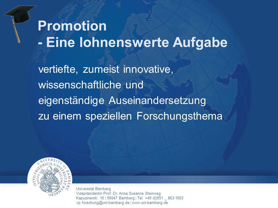 Promotion - Eine lohnenswerte Aufgabe