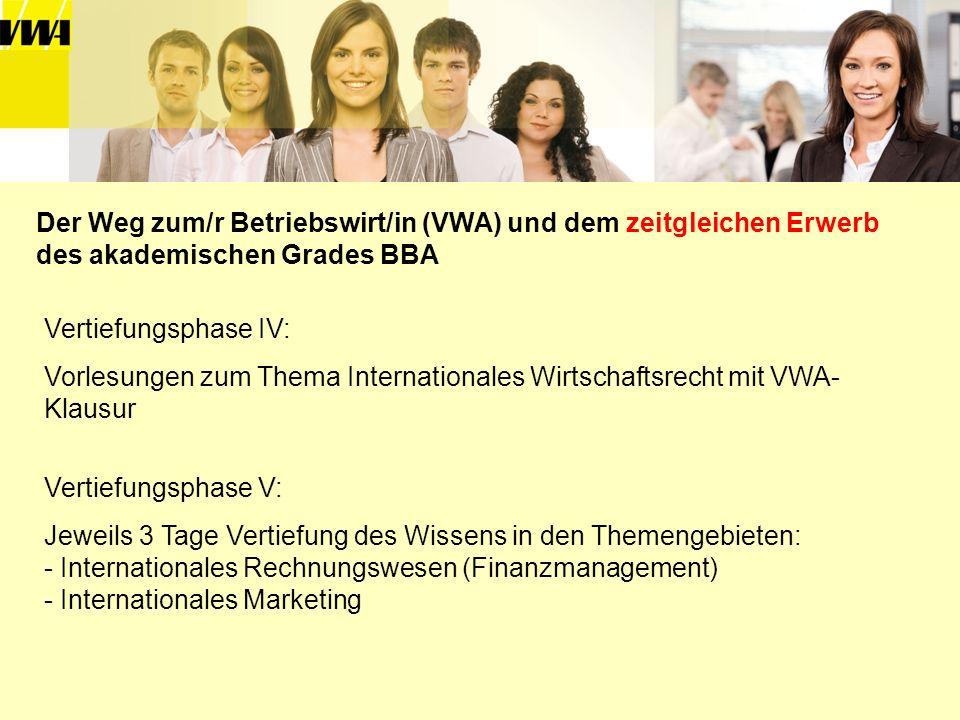 Der Weg zum/r Betriebswirt/in (VWA) und dem zeitgleichen Erwerb des akademischen Grades BBA