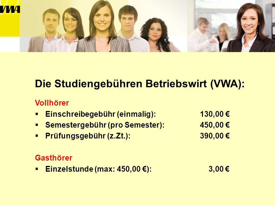 Die Studiengebühren Betriebswirt (VWA):