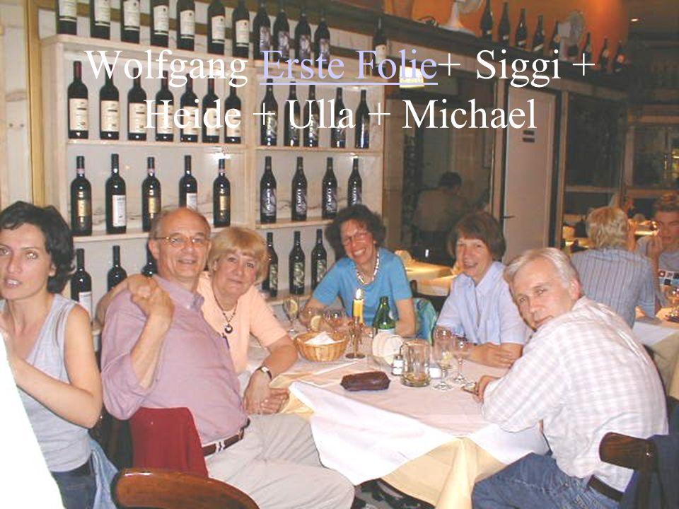 Wolfgang Erste Folie+ Siggi + Heide + Ulla + Michael