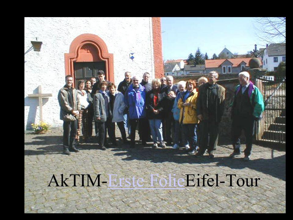 AkTIM-Erste FolieEifel-Tour