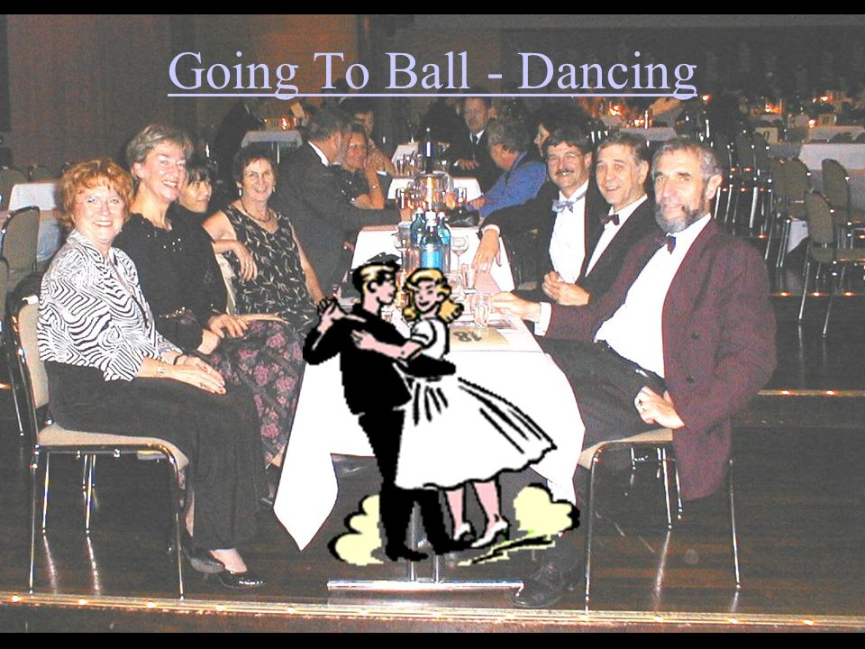 Going To Ball - Dancing