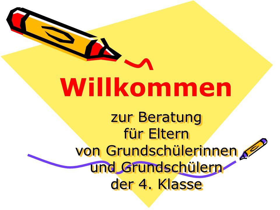 Willkommen zur Beratung für Eltern von Grundschülerinnen und Grundschülern der 4. Klasse
