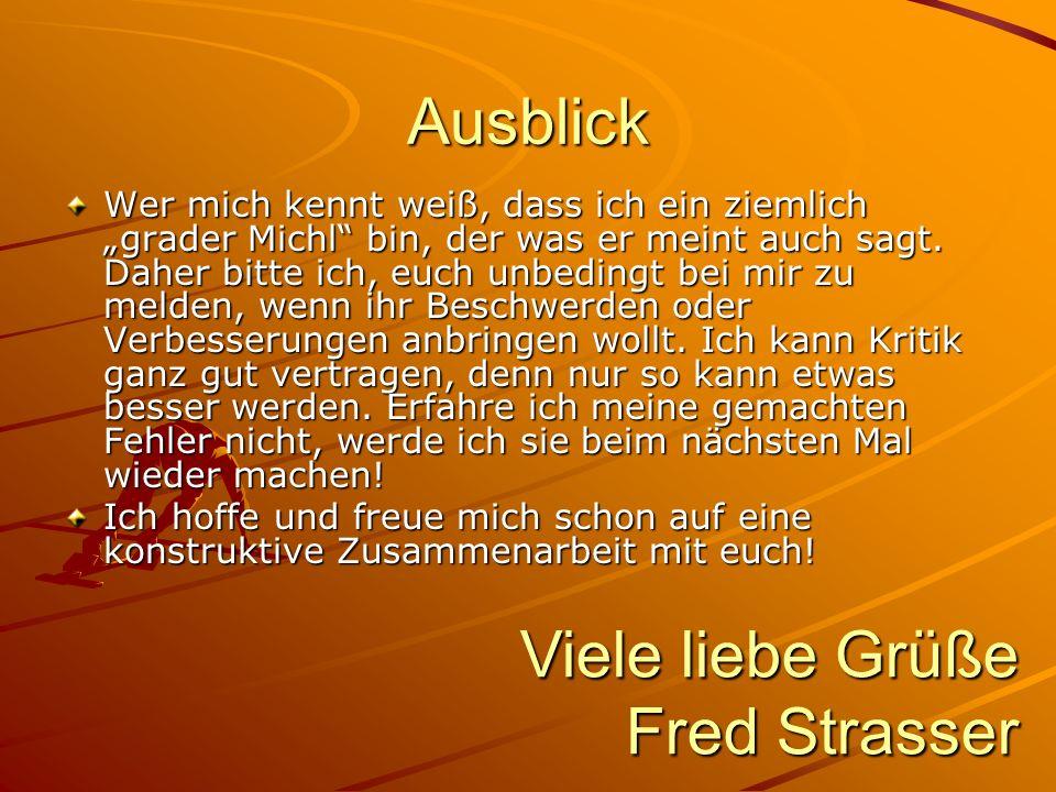 Viele liebe Grüße Fred Strasser
