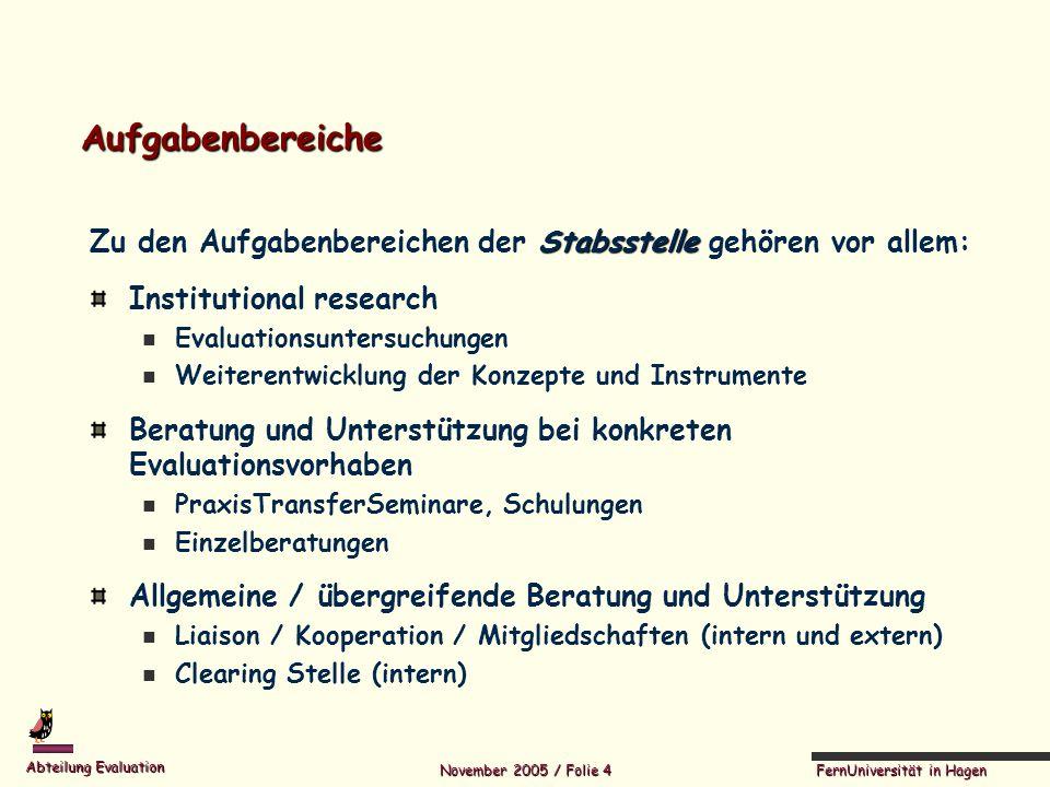 Aufgabenbereiche Zu den Aufgabenbereichen der Stabsstelle gehören vor allem: Institutional research.
