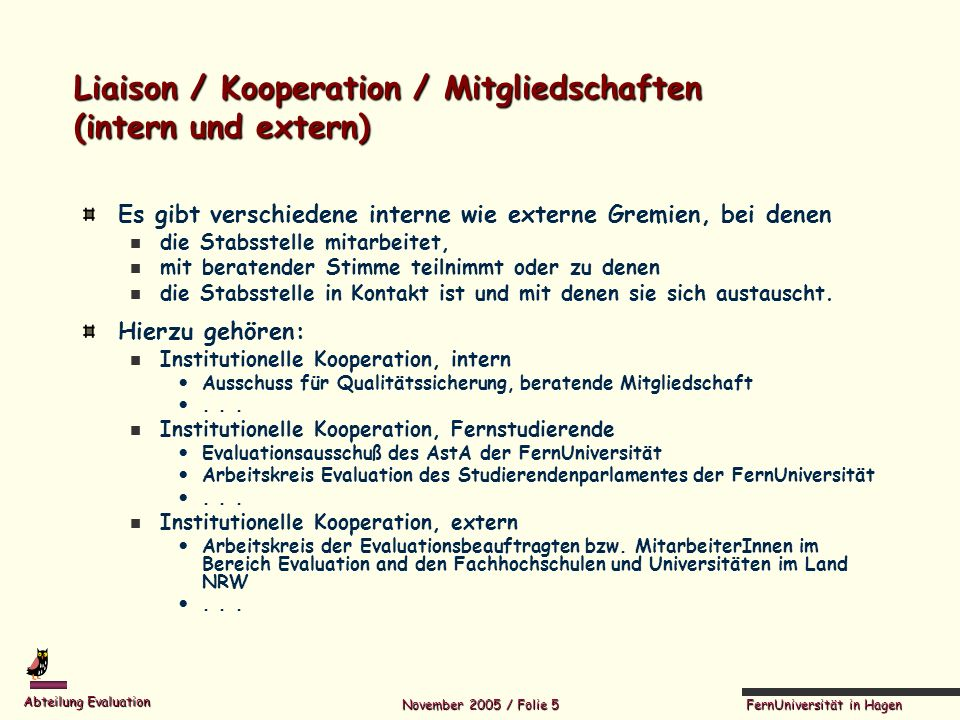 Liaison / Kooperation / Mitgliedschaften (intern und extern)