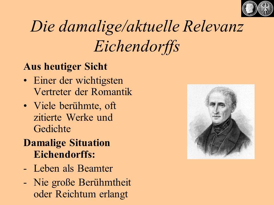Die damalige/aktuelle Relevanz Eichendorffs