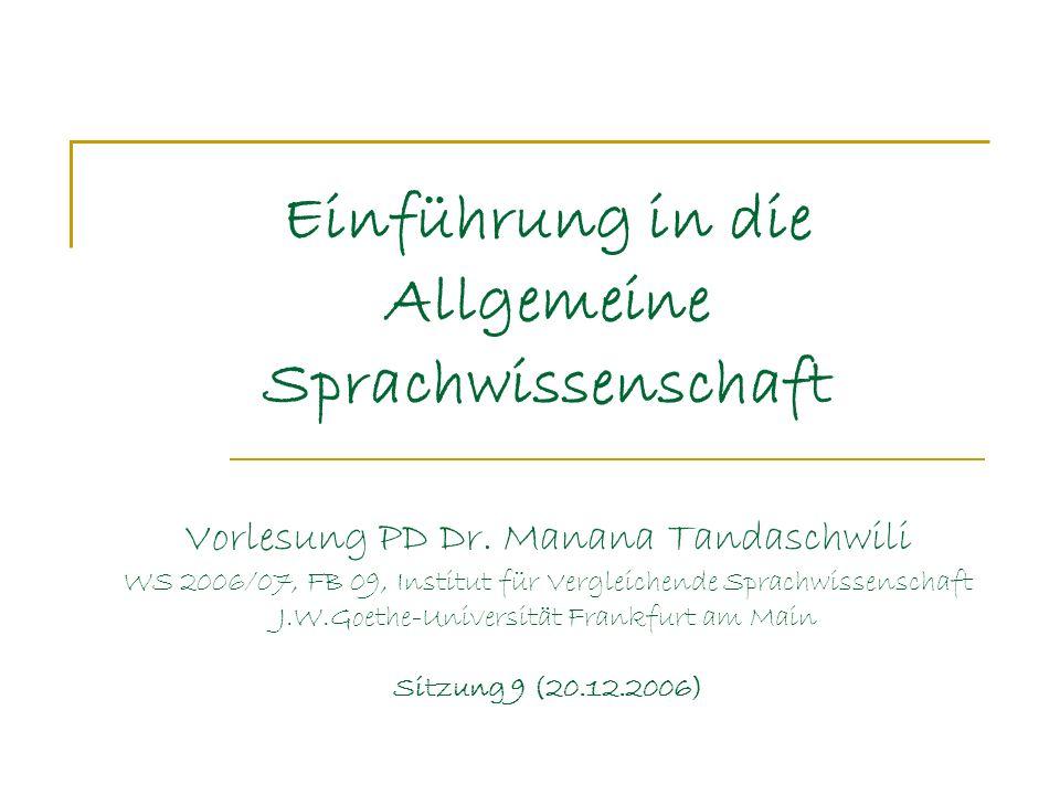 Einführung in die Allgemeine Sprachwissenschaft Vorlesung PD Dr