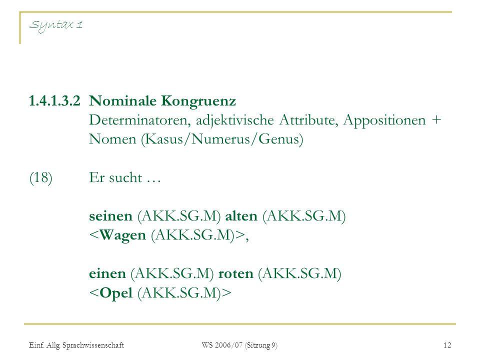 Syntax 1 1. 4. 1. 3. 2 Nominale Kongruenz