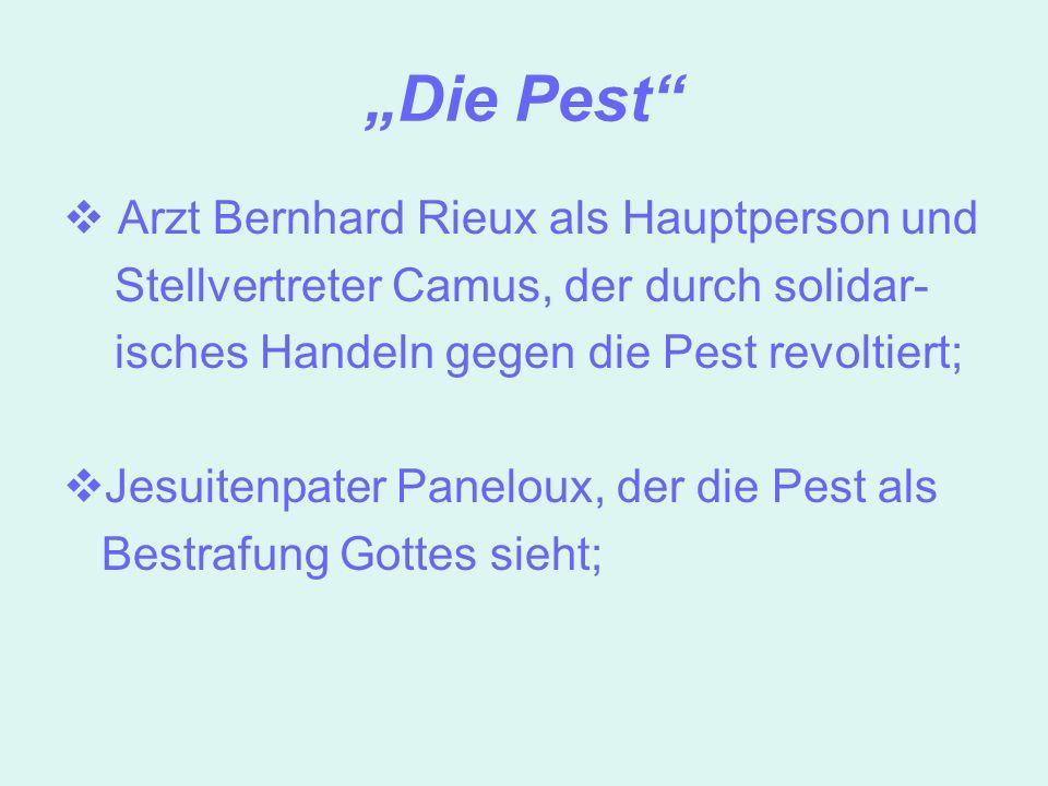 """""""Die Pest Arzt Bernhard Rieux als Hauptperson und"""