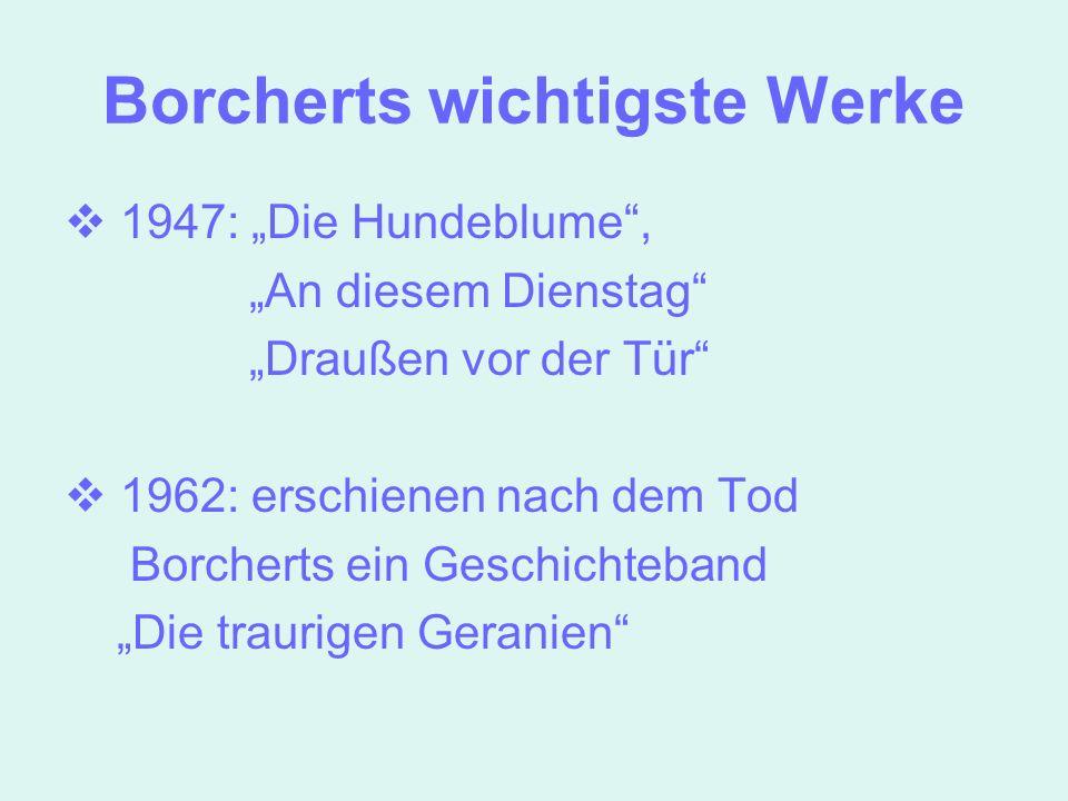 Borcherts wichtigste Werke