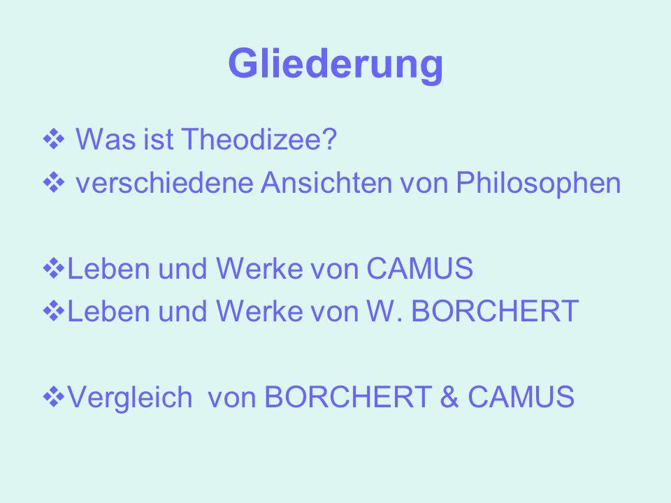 Gliederung Was ist Theodizee verschiedene Ansichten von Philosophen