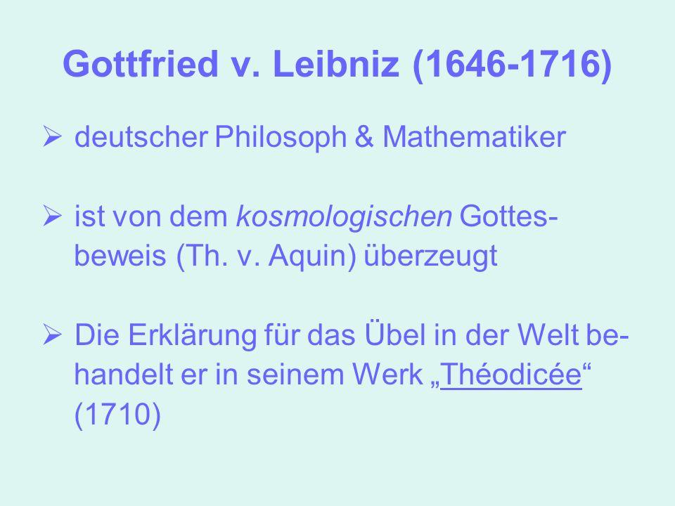 Gottfried v. Leibniz (1646-1716)