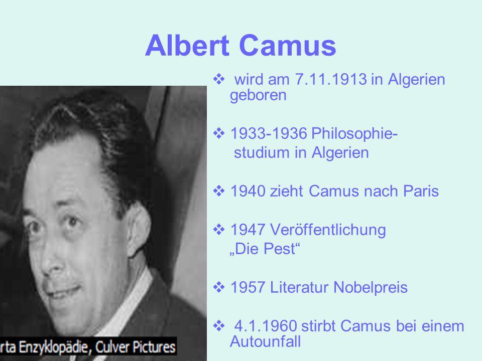 Albert Camus wird am 7.11.1913 in Algerien geboren