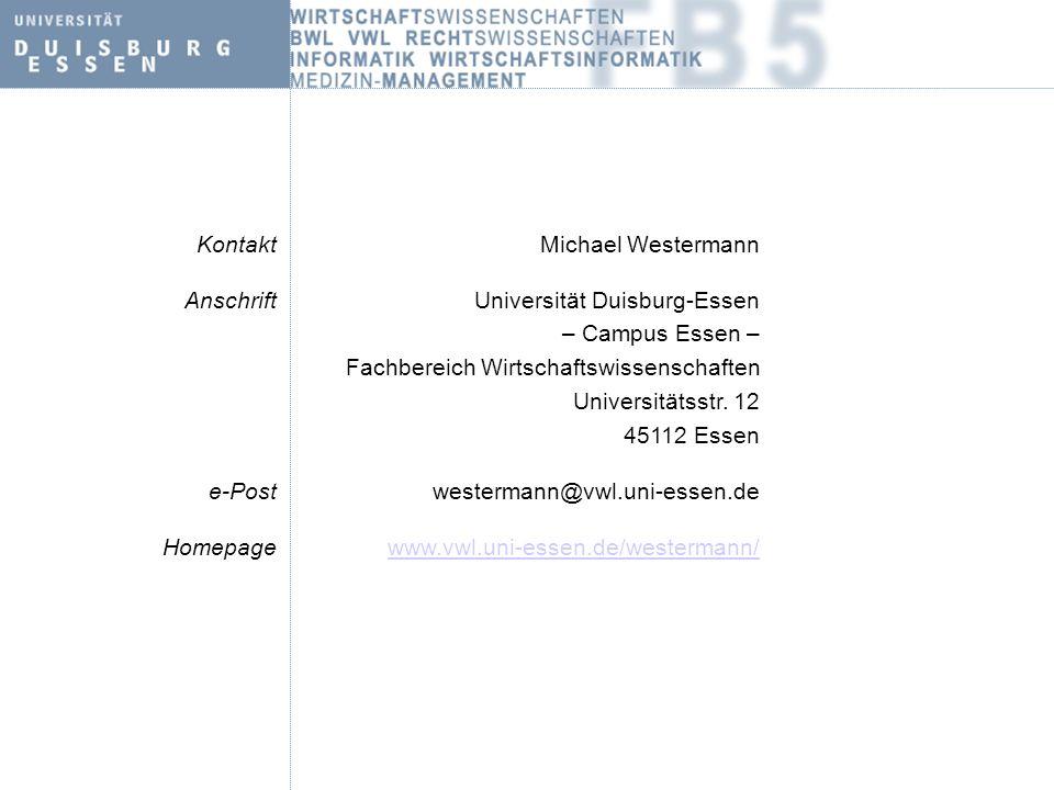 Kontakt Michael Westermann. Anschrift. Universität Duisburg-Essen. – Campus Essen – Fachbereich Wirtschaftswissenschaften.