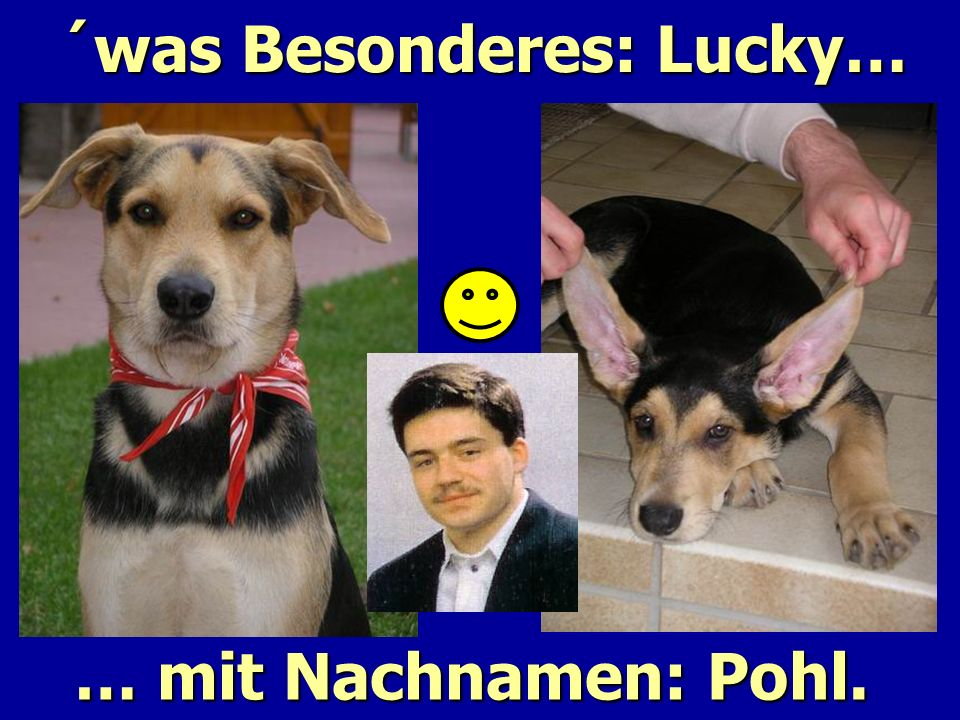 ´was Besonderes: Lucky…